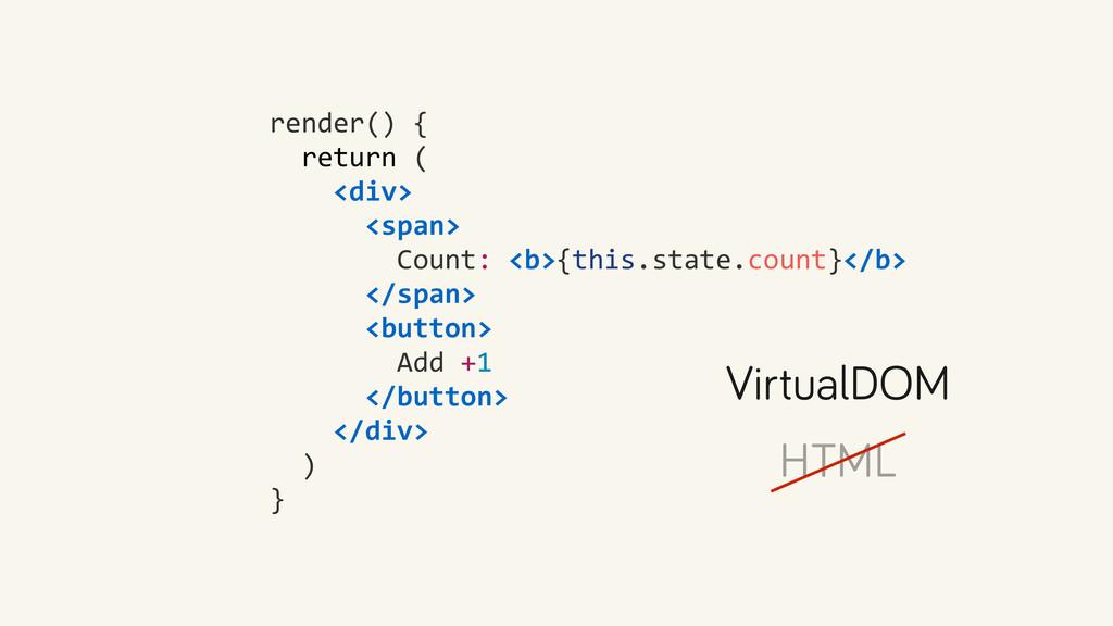 render() {    return (   ...