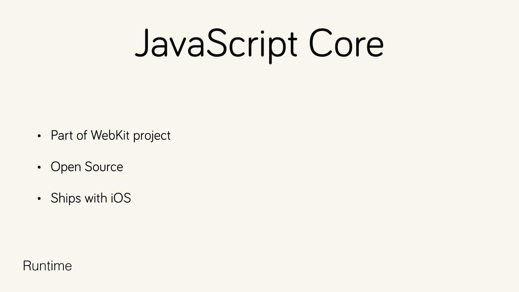 JavaScript Core • Part of WebKit project • Open...