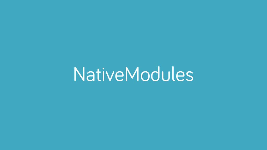 NativeModules