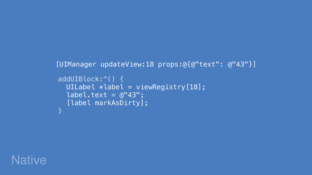 """Native [UIManager updateView:18 props:@{@""""text""""..."""