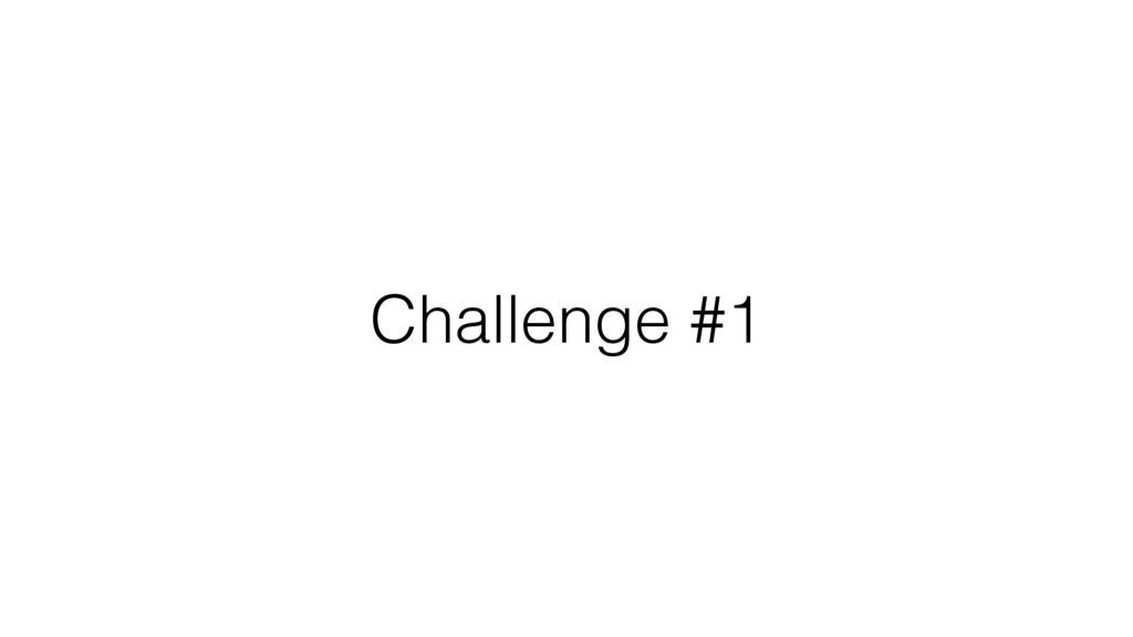 Challenge #1
