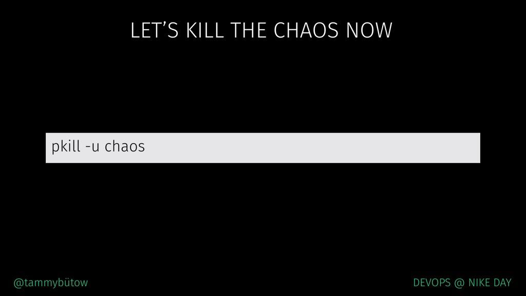 @tammybütow DEVOPS @ NIKE DAY LET'S KILL THE CH...