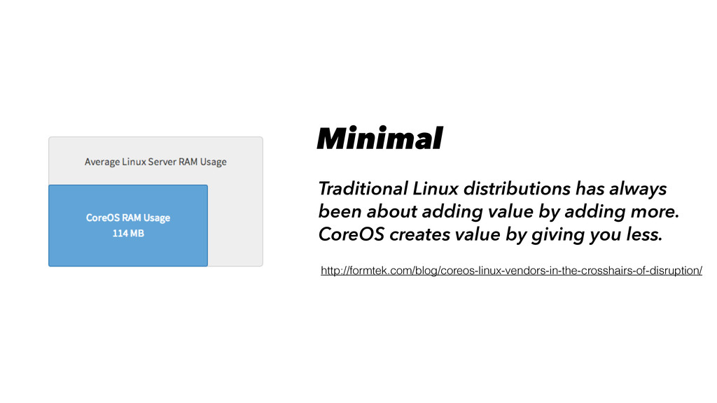 Minimal Traditional Linux distributions has alw...