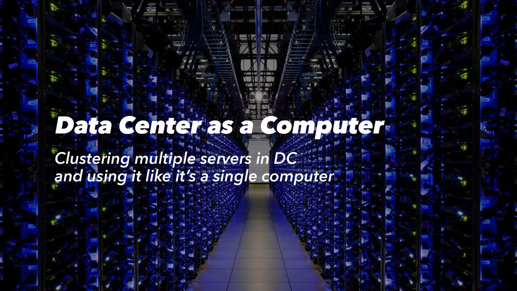 Data Center as a Computer Clustering multiple s...