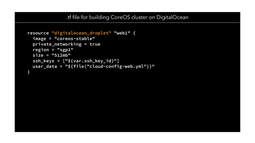 "resource ""digitalocean_droplet"" ""web1"" { image ..."