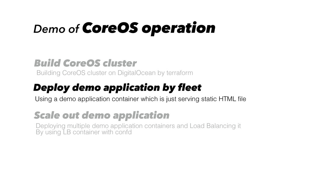 Demo of CoreOS operation Building CoreOS cluste...