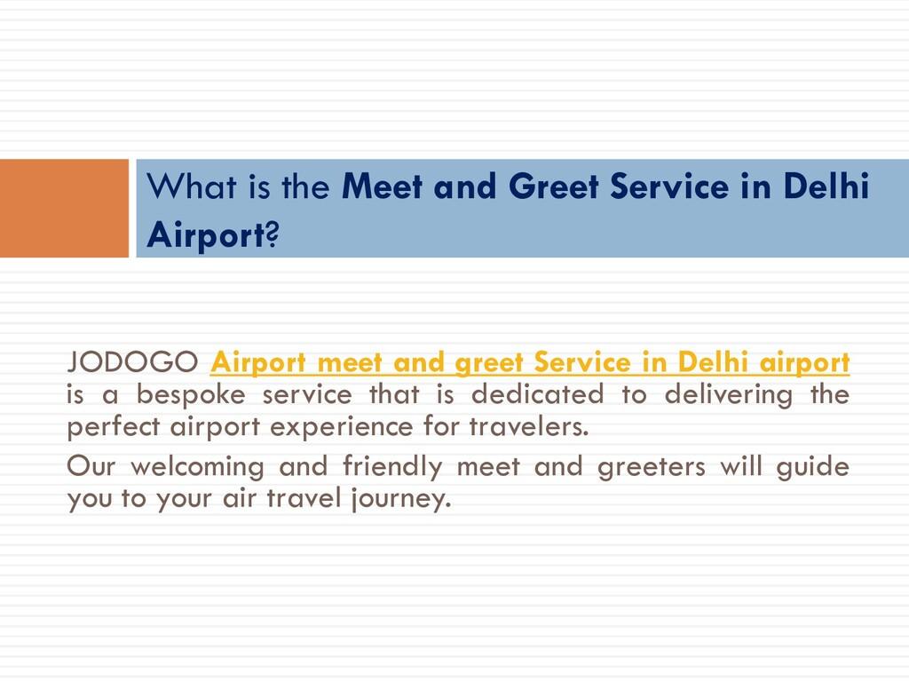 JODOGO Airport meet and greet Service in Delhi ...