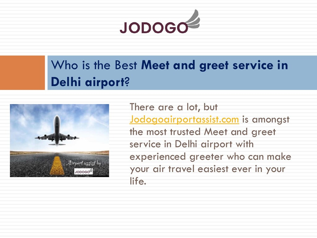 There are a lot, but Jodogoairportassist.com is...