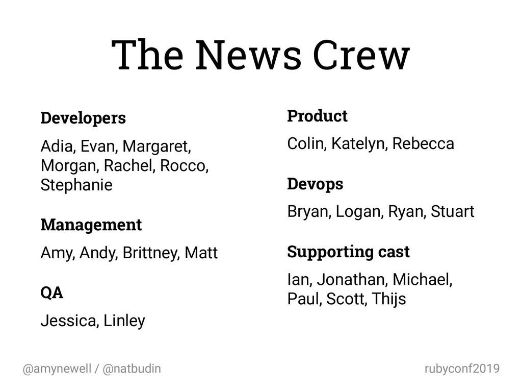 @amynewell / @natbudin rubyconf2019 The News Cr...
