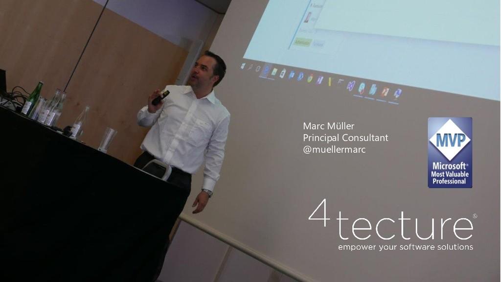 Marc Müller Principal Consultant @muellermarc