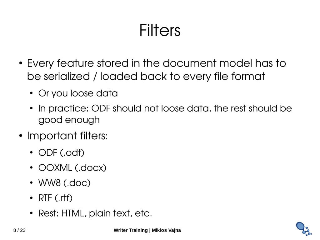 8 / 23 Writer Training   Miklos Vajna Filters ●...