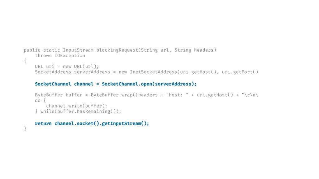 public static InputStream blockingRequest(Strin...