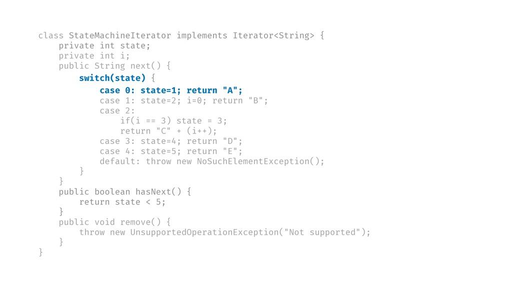 class StateMachineIterator implements Iterator<...