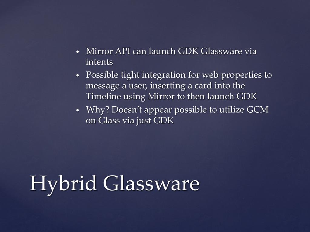 • Mirror API can launch GDK Glassware vi...