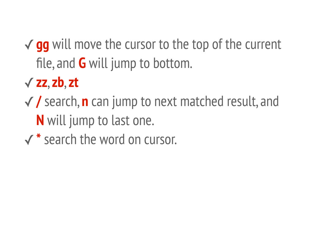 ✓gg will move the cursor to the top of the curr...