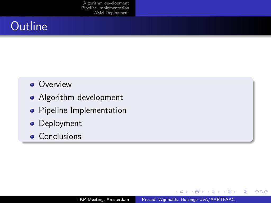 institution-logo Algorithm development Pipeline...