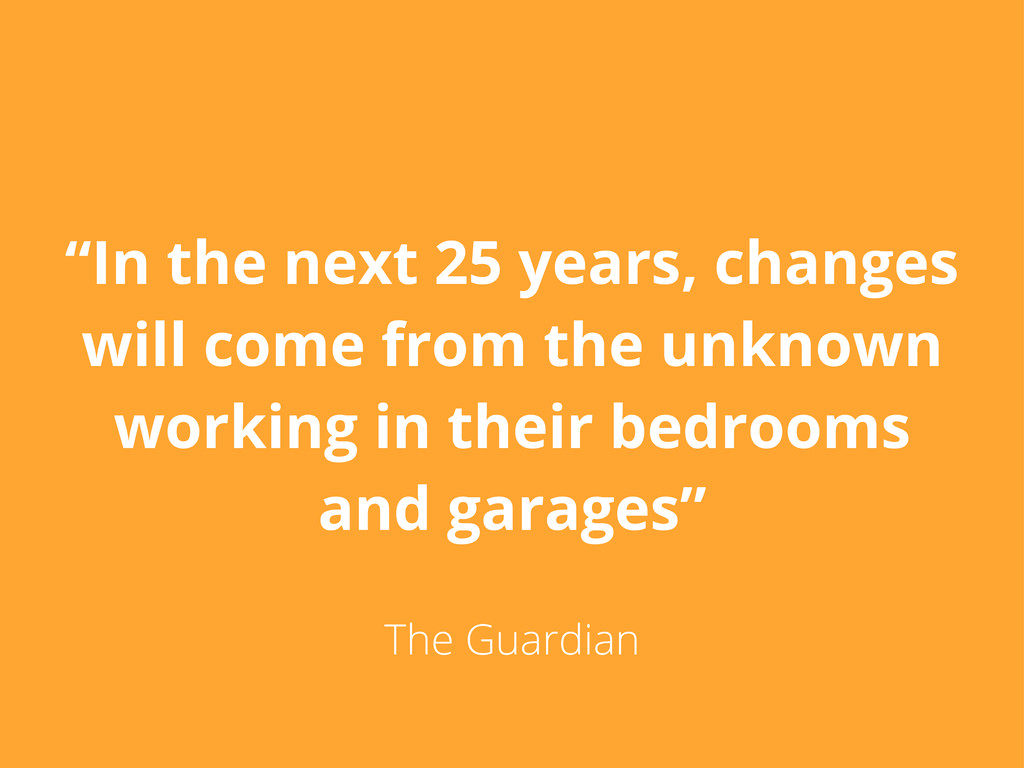 """""""In the next 25 years, changes will come from t..."""