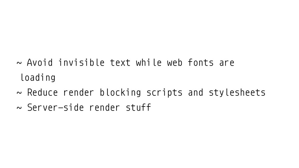 ˜ Avoid invisible text while web fonts are load...
