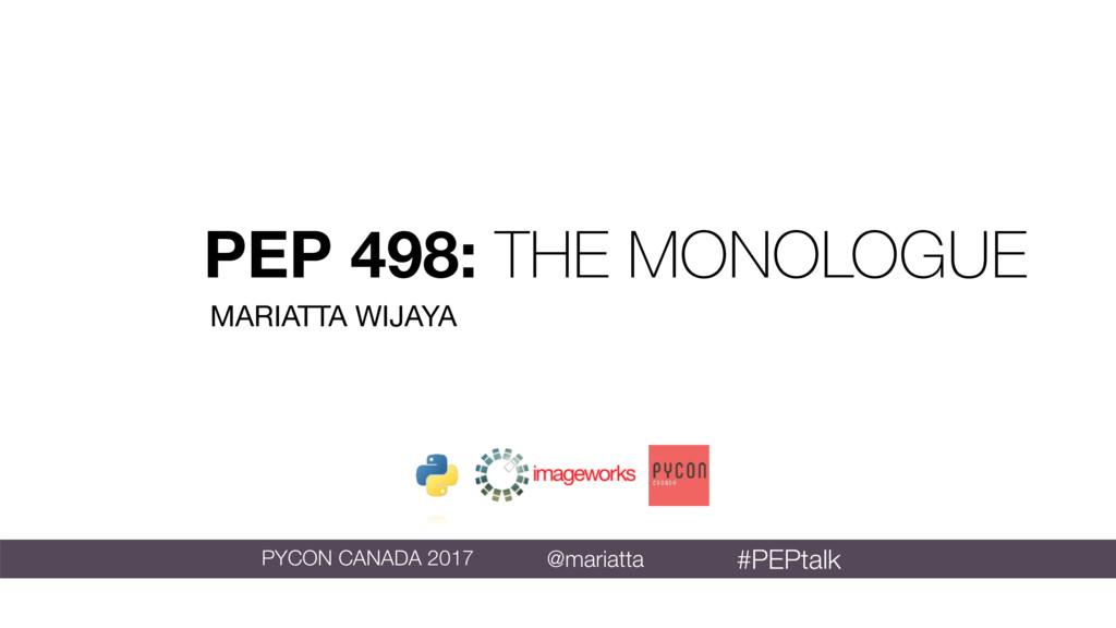 MARIATTA WIJAYA @mariatta PYCON CANADA 2017 PEP...