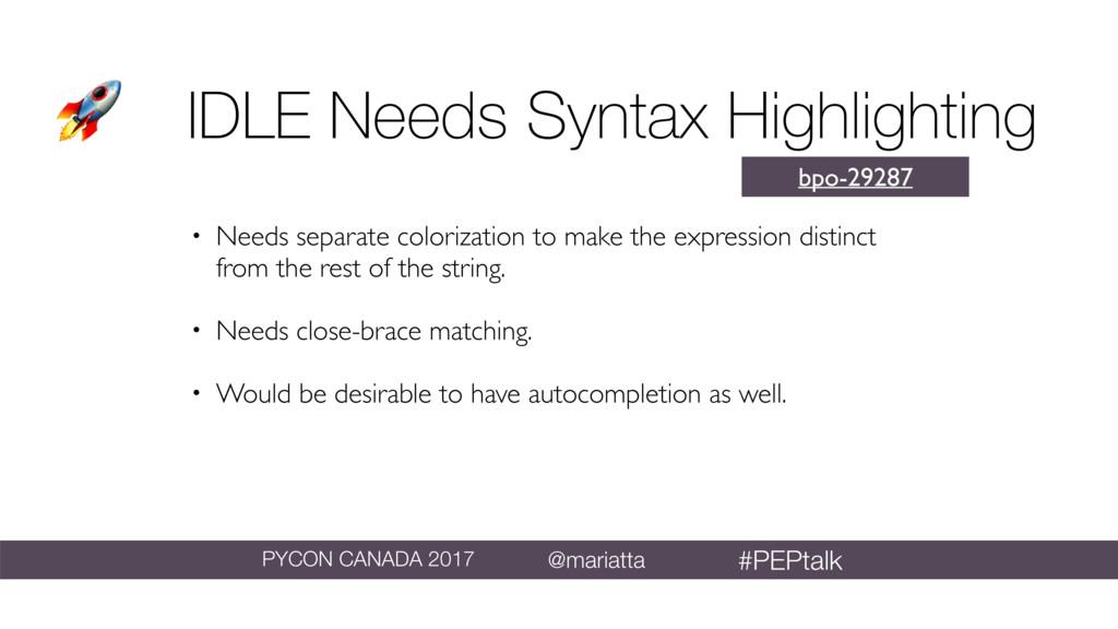 IDLE Needs Syntax Highlighting bpo-29287 • Nee...