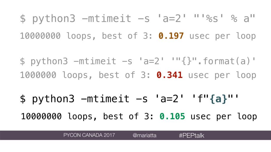 """$ python3 -mtimeit -s 'a=2' """"'%s' % a"""" 10000000..."""
