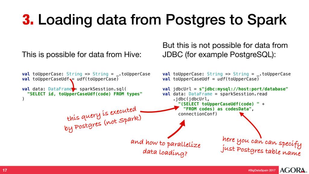 #BigDataSpain 2017 3. Loading data from Postgre...