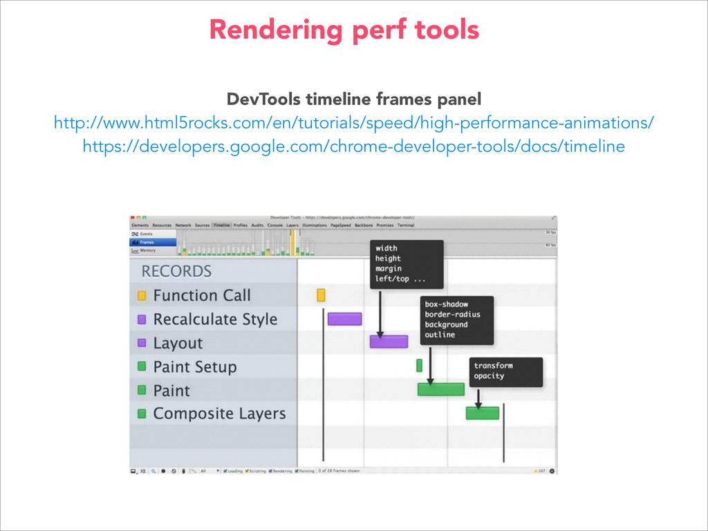 DevTools timeline frames panel http://www.html5...