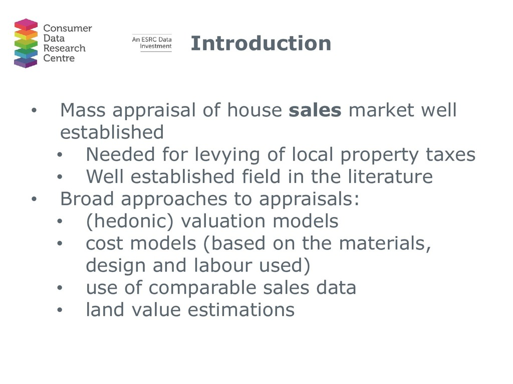 Introduction • Mass appraisal of house sales ma...