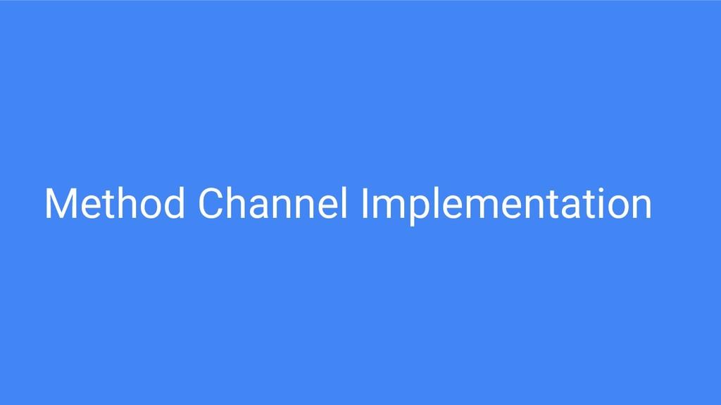 Method Channel Implementation