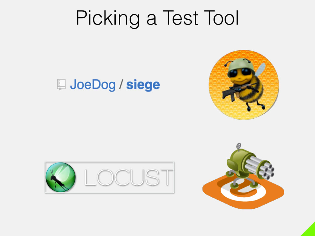 Picking a Test Tool