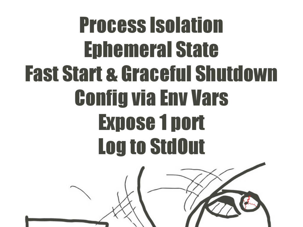 Process Isolation Ephemeral State Fast Start & ...