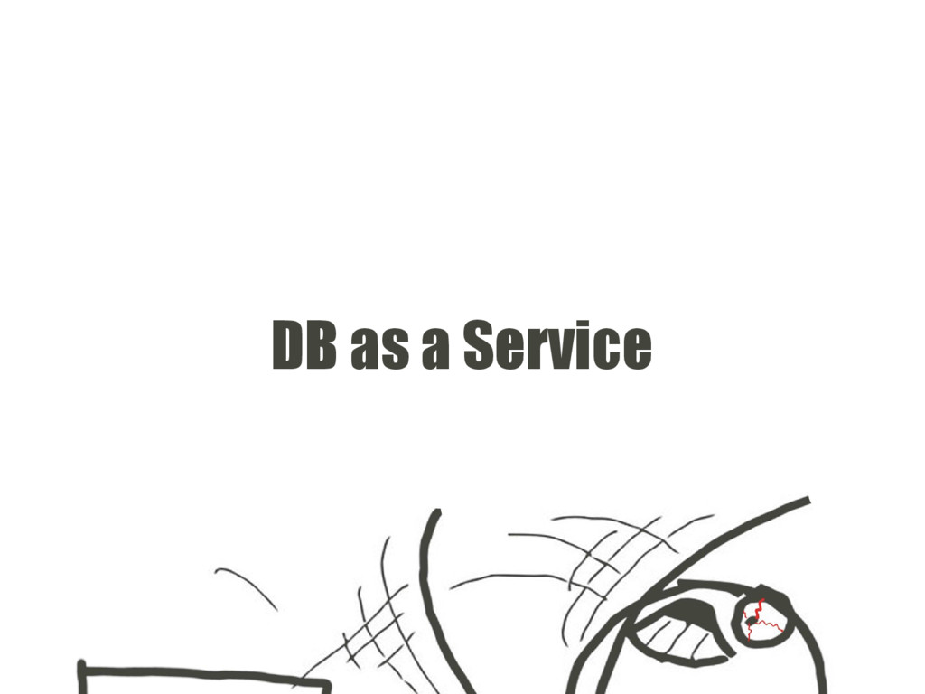 DB as a Service