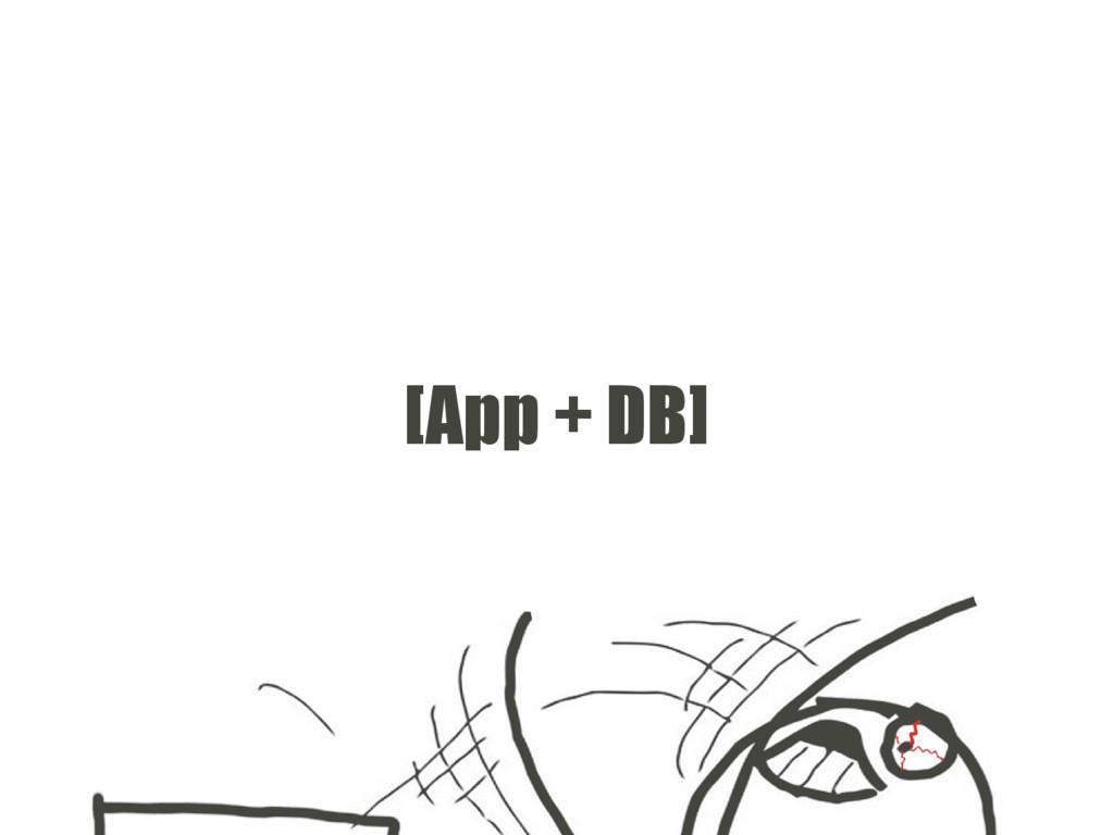 [App + DB]