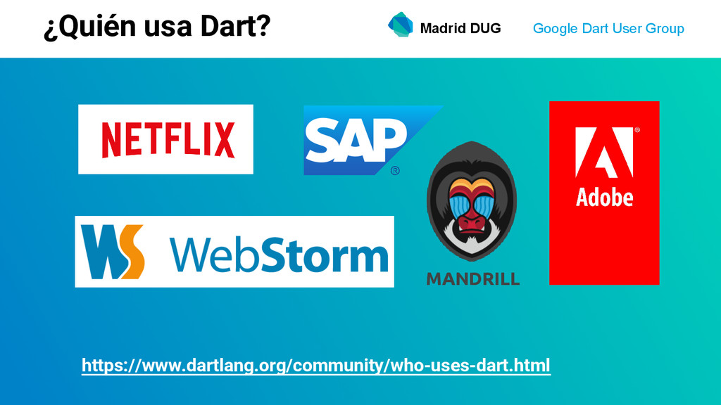 Madrid DUG Google Dart User Group ¿Quién usa Da...