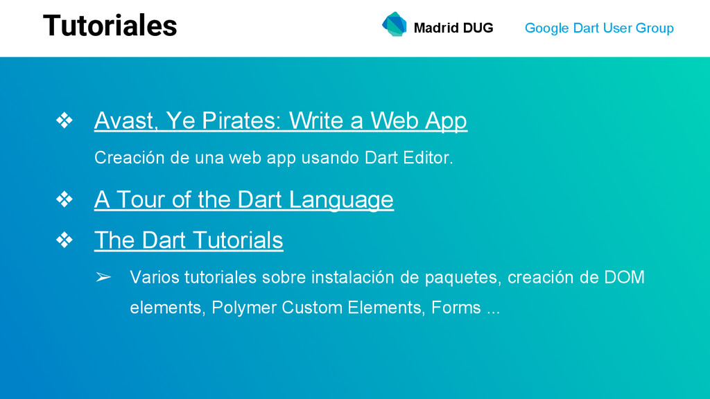 Madrid DUG Google Dart User Group Tutoriales ❖ ...