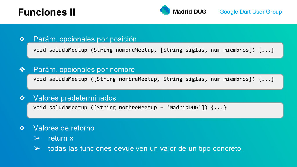 Madrid DUG Google Dart User Group Funciones II ...