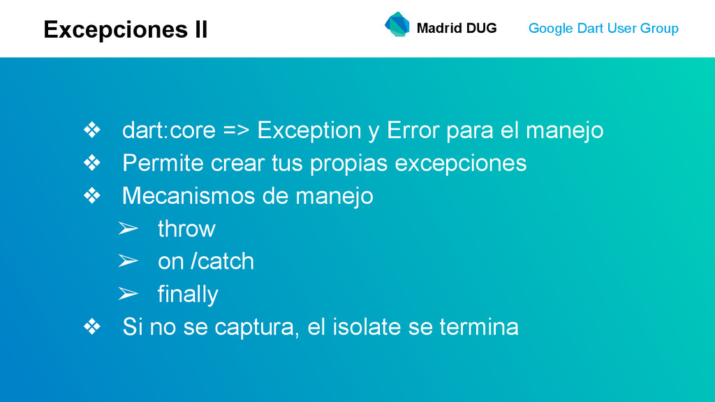 Madrid DUG Google Dart User Group Excepciones I...