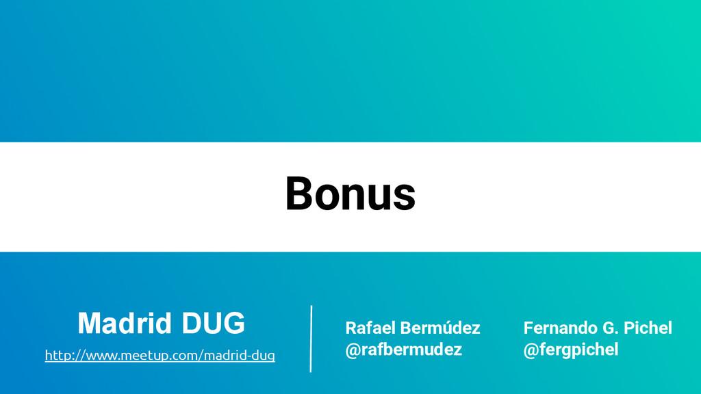 Bonus Rafael Bermúdez @rafbermudez Fernando G. ...