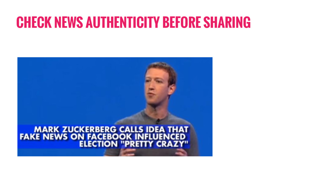 CHECK NEWS AUTHENTICITY BEFORE SHARING