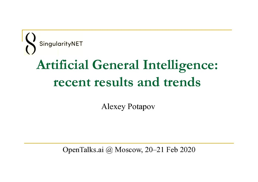Artificial General Intelligence: recent results...
