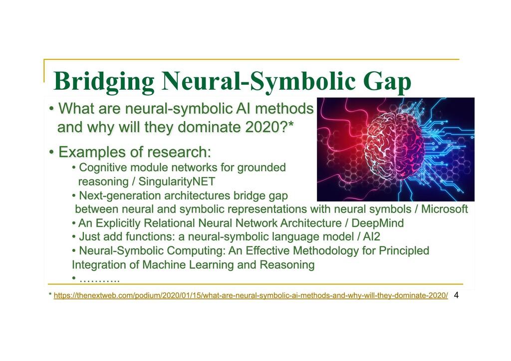 Bridging Neural-Symbolic Gap 4