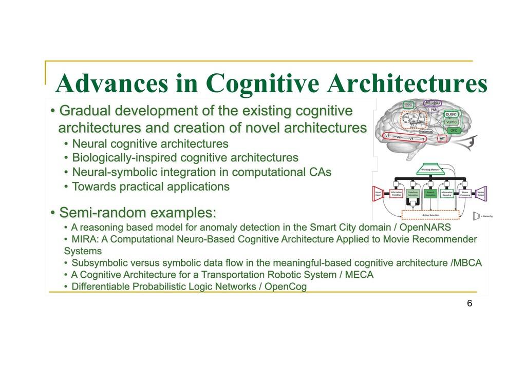 Advances in Cognitive Architectures 6
