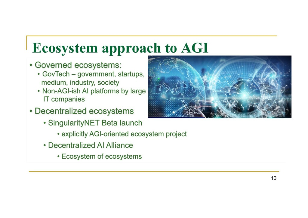 Ecosystem approach to AGI 10