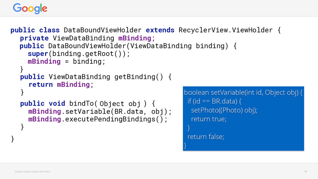.setVariable(BR.data, obj); Object obj Source: ...