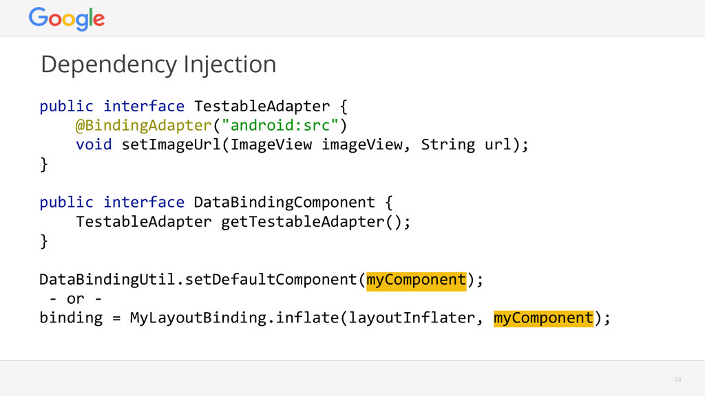 Dependency Injection 53 public interface Tes...