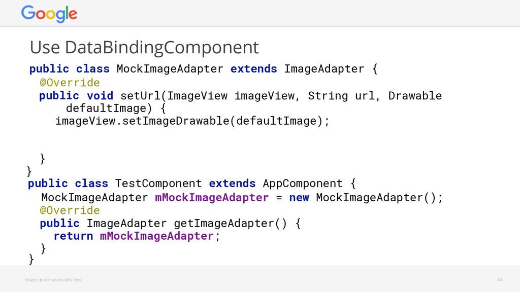 public class TestComponent extends AppComponent...