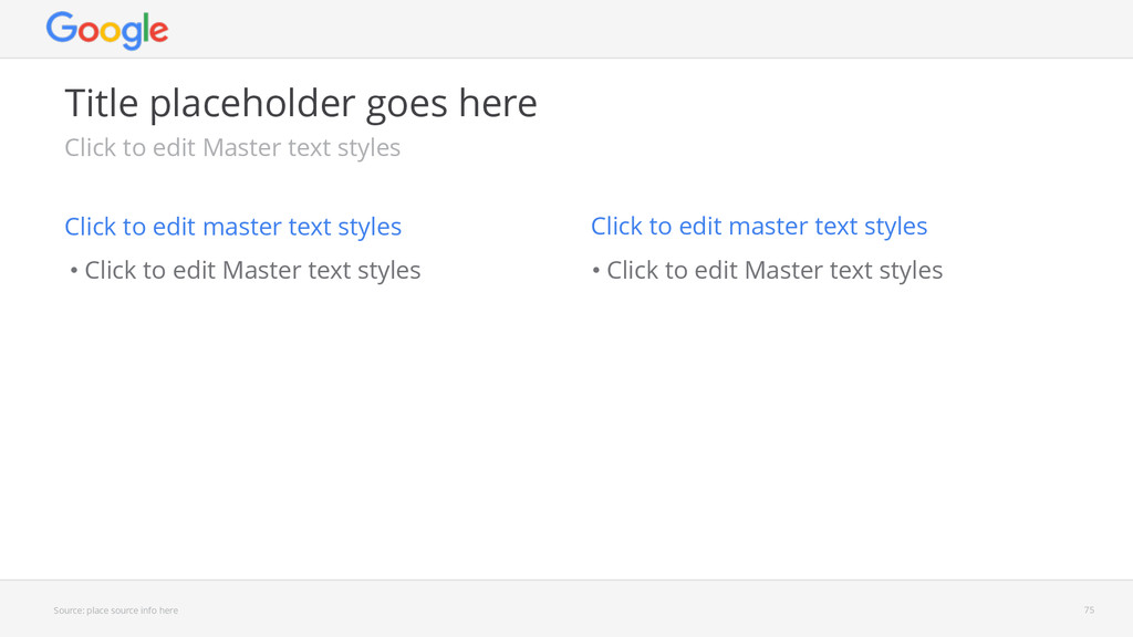 • Click to edit Master text styles • Click to e...