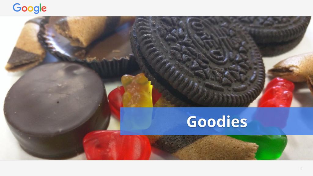17 Goodies