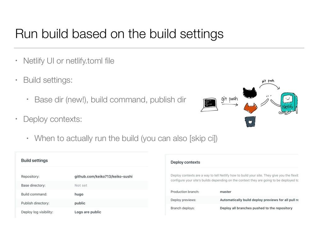 Run build based on the build settings • Netlify...