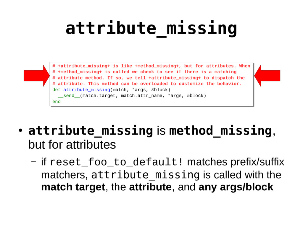 attribute_missing # # # # def attribute_missing...